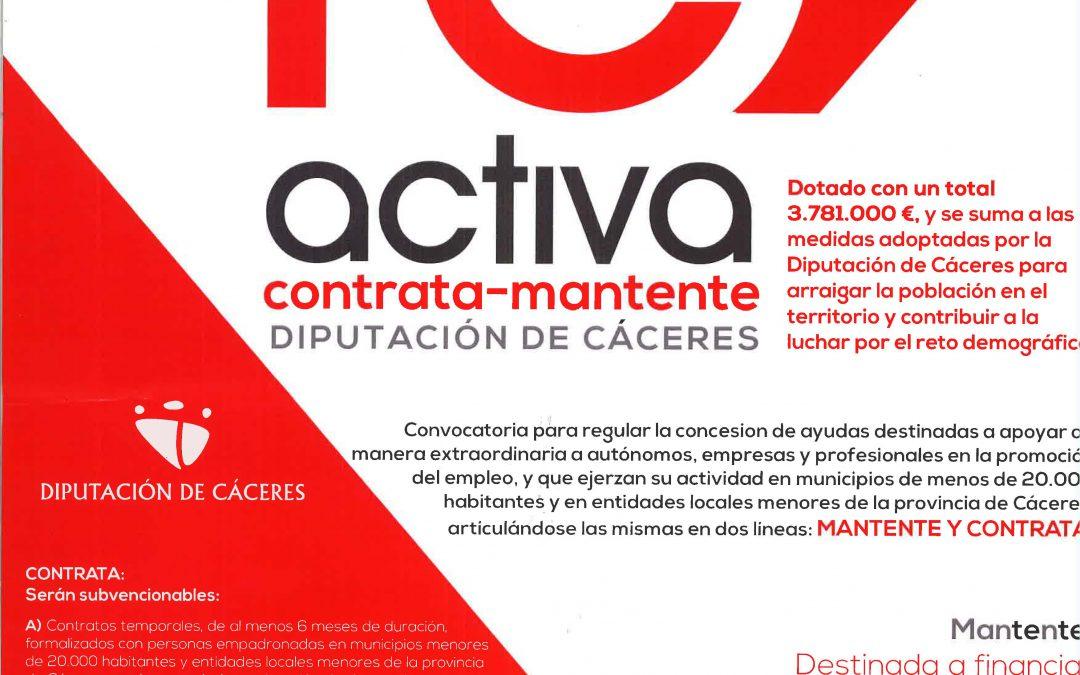 """NORMAS REGULADORAS """"ReActiva CONTRATA-MANTENTE"""" PARA LA CONCESIÓN DE AYUDAS DESTINADAS A LA CONTRATACIÓN Y MANTENIMIENTO DEL EMPLEO EN LAS PEQUEÑAS EMPRESAS EN MUNICIPIOS DE MENOS DE 20.000 HABITANTES Y ENTIDADES LOCALES MENORES DE LA PROVINCIA DE CÁCERES, COMO RESPUESTA A LA CRISIS SANITARIA COVID-19."""
